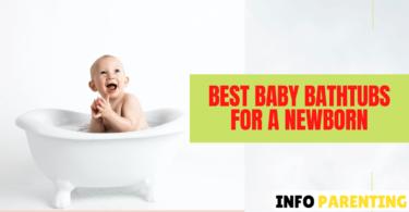 Best Baby Bathtubs For Newborns
