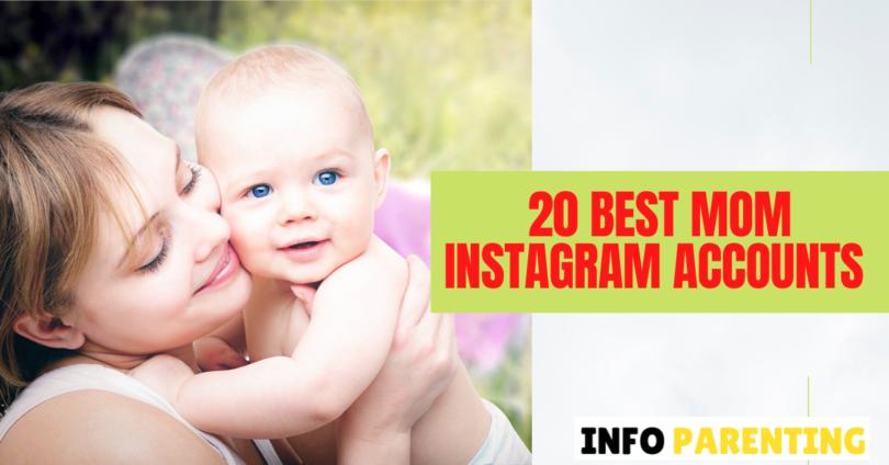 20 Best Mom Instagram Accounts