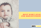 Best Baby Scale For Breastfeeding - infoparenting
